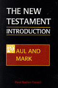 New Testament An Introduction Volume 1 Paul & Mark