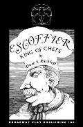 Escoffier, King of Chefs