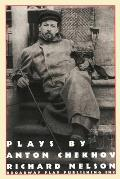Plays by Anton Chekhov, Adapted by Richard Nelson