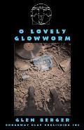 O Lovely Glowworm