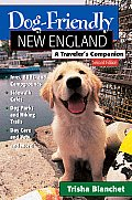 Dog-Friendly New England: A Traveler's Companion (Dog-Friendly New England)