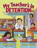 My Teachers In Detention Kids Favorite F