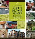 Northwest Green Home Primer Hundreds of Ideas for Building Remodeling & Buying Green