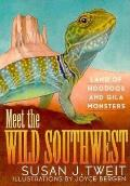 Meet the Wild Southwest Land of Hoodoos & Gila