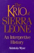 Krio Of Sierra Leone An Interpretive His