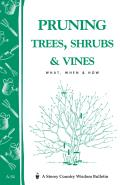 Pruning Trees Shrubs & Vines
