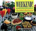 Weekend A Menu Cookbook For Relaxed Entertai
