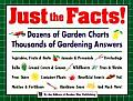 Just the Facts Dozens of Garden Charts Thousands of Gardening Answers