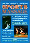 Sportsmassage A Complete Program For Inc