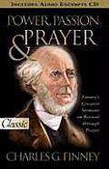 Power, Passion & Prayer