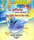 La Gallinita En La Ciudad the Little Hen in the City