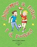 Juguemos Al Futbol Y al Football