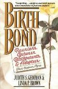 Birthbond Reunions Between Birthparent