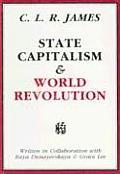 State Capitalism & World Revolution