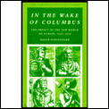In the Wake of Columbus: The Impact of the New World on Europe, 1492-1650