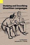 Studying & Describing Unwritten Languages