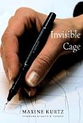 Invisible Cage