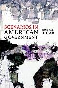 Scenarios in American Government (07 Edition)