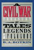 Civil War Treasury of Tales Legends & & Folklore