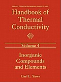 Handbook of Thermal Conductivity, Volume 4: Inorganic Compounds and Elements