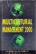 Multicultural Management 2000: Essential Cultural Insights for Global Business Success