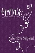 Girl Talk Stuff You Need to Know to Become a Woman of God