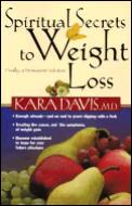 Spiritual Secrets to Weight Loss