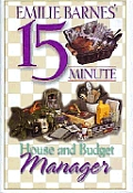 Emilie Barnes 15 Minute House & Budget