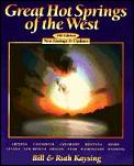 Great Hot Springs Of The West 4th Edition
