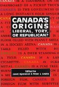 Canada's Origins, 184: Liberal, Tory, or Republican?