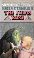 The Judas Rose:  Native Tongue 2