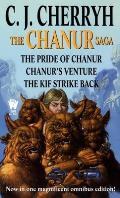 The Chanur Saga: The Pride of Chanur / Chanur's Venture / The Kif Strike Back