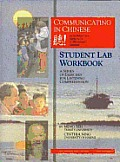 Communicating In Chinese Study Lab Workbook