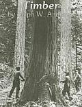 Timber Toil & Trouble In The Big Woods