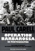 Operation Barbarossa In Photographs