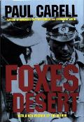 Foxes of the Desert The Story of the Afrika Korps