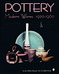 Pottery Modern Wares 1920 1960