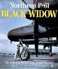 Northrop P 61 Black Widow The Complete History & Combat Record