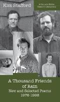 Thousand Friends of Rain New & Selected Poems 1976 1998