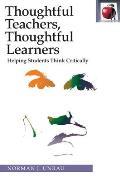 Thoughtful Teachers, Thoughtful Learners