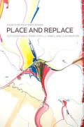Place and Replace: Essays on Western Canada