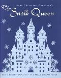 Hans Christian Andersens the Snow Queen