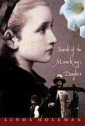 Search Of The Moon Kings Daughter A N