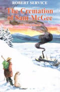 Cremation Of Sam Mcgee & Other Poems