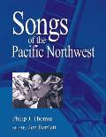 Songs of the Pacific Northwest