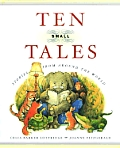 Ten Small Tales Stories From Around Worl