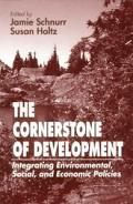 Cornerstone of Development Integrating Environmental Social & Economic Policies
