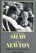 George Bernard Shaw & Christopher Newton Explorations of Shavian Theatre