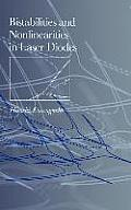 Bistabilities & Nonlinearities in Laser Diodes