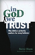 In God We Trust Why Biblical Authority Matters for Every Believer